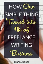 best lance writing jobs images writing jobs how one simple thing turned into 1k of lance writing business