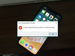A Device Attached To The System Is Not Functioning Classy Fix IPhone X323232 A Device Attached To The System Is Not Functioning