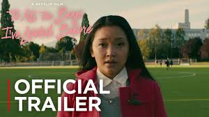 Lara jean's love life goes from imaginary to out of control in this heartfelt novel from the bestselling author of series. To All The Boys I Ve Loved Before Official Trailer Netflix Youtube