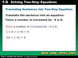 evaluating algebraic expressions 1 9 solving two step equations translate the sentence into an