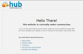 Using the Web Hosting Hub Under Construction Page | Web Hosting Hub