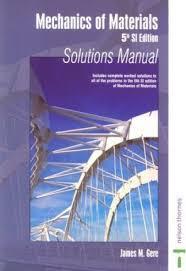 Mechanics of Materials: Solutions Manual : James M. Gere : 9780748769896