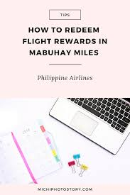 Mabuhay Miles Redemption Chart Domestic Michi Photostory How To Redeem Flight Rewards In Mabuhay Miles