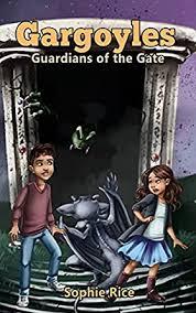 Gargoyles: Guardians of the Gate - Kindle edition by Rice, Sophie. Children  Kindle eBooks @ Amazon.com.