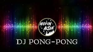 Download mp3, download lagu terbaru 2021 mudah, cepat, nyaman. Musik Dj Pong Pong