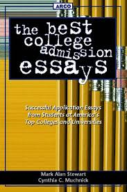 the best college admission essays mark alan stewart cynthia c  the best college admission essays mark alan stewart cynthia c muchnick 9780028616902 com books
