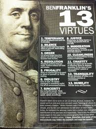 benjamin franklin s virtues ben admitted that he was never benjamin franklin s 13 virtues ben admitted that he was never able to live the virtues