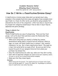How To Do Essay How Do I Write A Classification Division Essay Wheeling