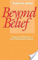 beyond belief essays on religion in a post traditionalist world  beyond belief essays on religion in a post traditionalist world