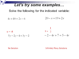 solve the following for the indicated variable x 8 no solutioninfinitely many solutions x
