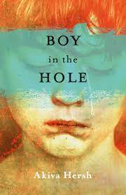 Boy in the Hole by Akiva Hersh