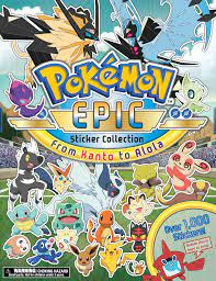 Pokémon Epic Sticker Collection: From Kanto to Alola   Book by Pikachu  Press   Official Publisher Page