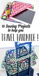 10 DIY Sewing Projects to help you Travel Handmade!  SewCanShe | Free  Sewing Patterns for Beginners