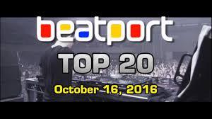 Top 20 Edm Songs Dj Tracks October 16 2016 Beatport Chart