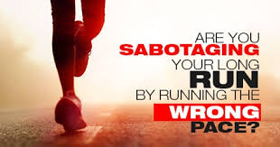 Race Walking Pace Chart Are You Sabotaging Your Long Run Running The Wrong Pace