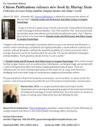 announcing the release of chiron publications new book by murray announcing the release of chiron publications new book by murray stein outside inside and all around and other essays in jungian psychology