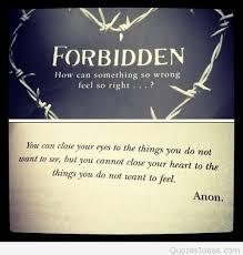 Forbidden Love Quotes Enchanting Forbidden Love Quotes Gorgeous Best Forbidden Love Quotes Pics