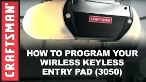 sears garage door keypad reprogram craftsman garage door opener how to program a craftsman garage door sears garage door keypad