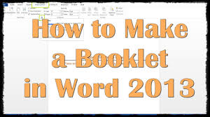 How To Write A Pamphlet On Word How To Make A Booklet In Word 2013