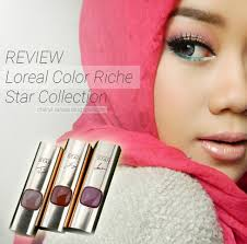 Review Loreal Color Riche Star Collection Lipstick