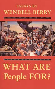 what are people for by wendell berry 146153