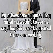 Married Couples Reveal The Shocking Ways Their Wedding Was Ruined By Interesting Quotes To Mother In Law Who Is Jealous Of Mi Success