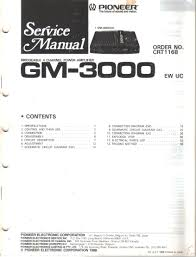 pioneer gm 3000 bridgeable 4 channel power amplifier service scosche gm3000 instructions at Gm3000 Wiring Harness Diagram