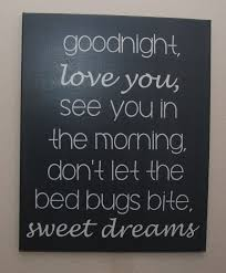 Good Night Sweet Dreams I Love You Quotes Best Of Goodnight And I Love You Quotes ✓ Cupboard Design Galleries