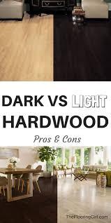 Dark Vs Light Hardwood Floors Dark Floors Vs Light Floors Pros And Cons Hardwood Floor