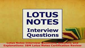 lotus domino interview questions and answers lotus notes admin jobs