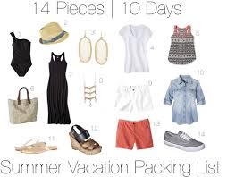 Packing List For Summer Vacation Ten Day Summer Vacation Packing List Get Your Pretty On