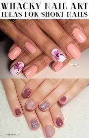 Whacky Nail Art Ideas For Short Nails