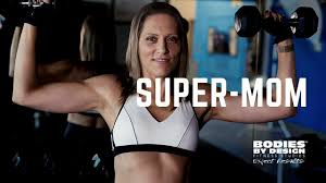 Results By Design Fitness Super Mom Of Four In Top Shape