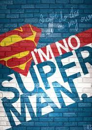 i m no superman