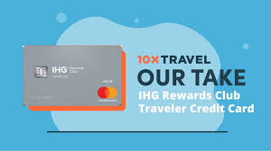The chase ihg rewards club select credit card might disappear soon and be replaced by two new products. Ihg Traveler Card 10xtravel