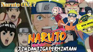 Naruto OVA 7 sub Indo | Jin dan Tiga Permintaan - YouTube