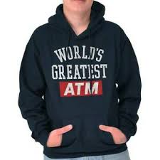 Details About Worlds Greatest Atm Dad Joke Fathers Day Grandfather Gift Hoodie Sweatshirt