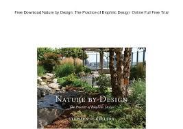 Garden Design Courses Online Custom Free Download Nature By Design The Practice Of Biophilic Design Onl