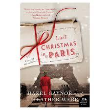 Last Christmas in Paris | Christmas in paris, Christmas books, Christmas  novel