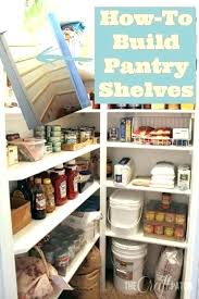 pantry closet shelving pantry organizer pantry