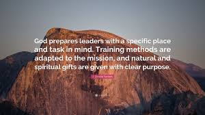 j oswald sanders e prepares leaders with a specific place and task