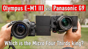 Panasonic G9 vs. <b>Olympus OM</b>-<b>D E-M1 Mark</b> III: Which is the king of ...