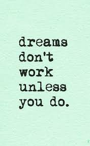 Quotes About Working Hard For Your Dreams Best of Make Your Dreams Happen Httpfeelingandlovingtumblr