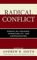 radical conflict essays on violence intractability and  radical conflict essays on violence intractability and communication hardcover target