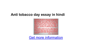 anti tobacco day essay in hindi google docs