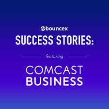 Comcast Busines Bouncex Success Stories Comcast Business Bouncex