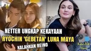 Selasa, 21 juli 2020 19:54. Netter Ungkap Kekayaan Ryochin Gebetan Luna Maya Netter Kalahkan Reino Youtube