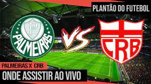 Onde assistir Palmeiras x CRB Ao Vivo