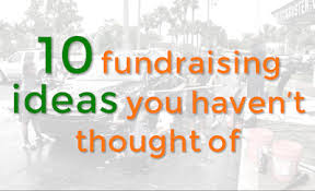 Fundraiser Poster Ideas 10 Fundraising Ideas You Havent Thought Of