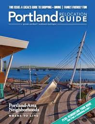 Portland Relocation Guide 2018 Issue 2 By Web Media Group